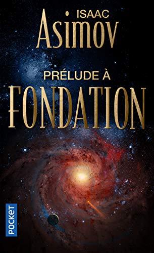 9782266256988: Prélude à Fondation - T1