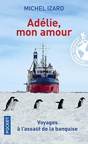 9782266257787: Adélie, mon amour