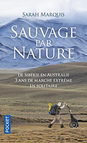 Sauvage par nature: Sarah Marquis