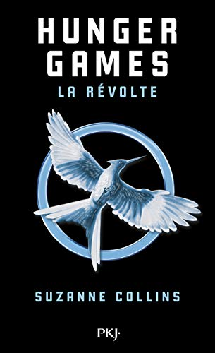 9782266260794: Hunger Games - Tome 3 : La révolte [ edition poche ] (French Edition)
