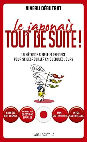 9782266261814: Le japonais tout de suite ! (Pocket Langues pour tous)