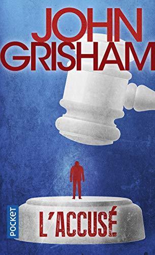 accusé: Grisham, John