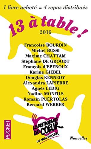 9782266263733: 13 a table ! 2017 / Les Restos du Coeur (French Edition)