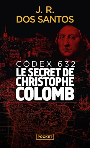 9782266265270: Codex 632 : Le secret de Christophe Colomb (French Edition)
