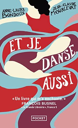 Et je danse, aussi: Jean-Claude Mourlevat