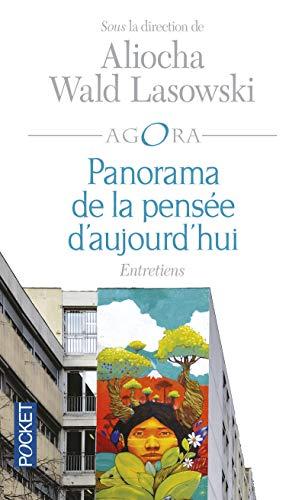 Panorama de la pensée d'aujourd'hui: Aliocha WALD LASOWSKI