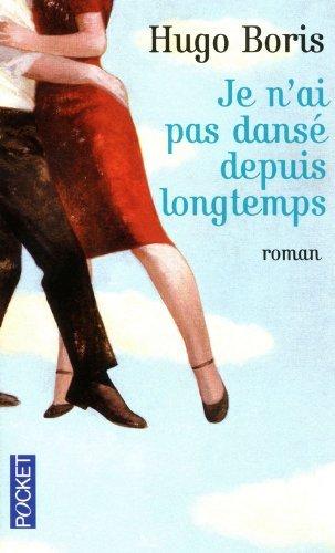 Je n'ai pas dansé depuis longtemps: Hugo Boris