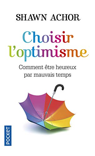 9782266267243: Choisir l'optimisme