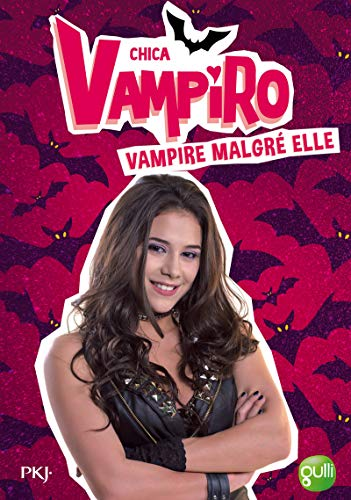 Chica Vampiro, Tome 1 : Vampire malgr?: Bebey, Kidi