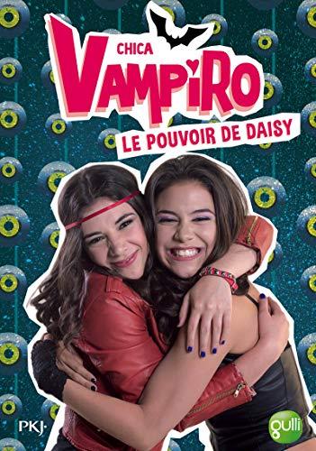 2. Chica Vampiro : Le pouvoir de: Kidi Bebey