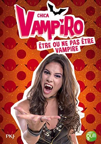 3. Chica Vampiro : être ou ne: Kidi Bebey