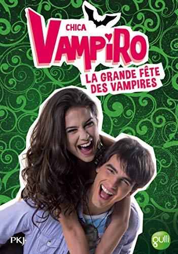 4. Chica Vampiro : La grande fête: Kidi Bebey