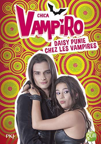 Chica Vampiro, Tome 8 : Daisy, punie: Bebey, Kidi