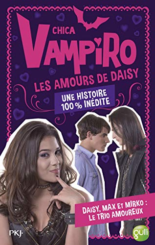 Chica Vampiro : Les amours de Daisy: Bebey, Kidi
