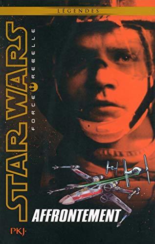 9782266269513: Star Wars Force Rebelle, Tome 4 : Affrontement (Pocket Jeunesse)