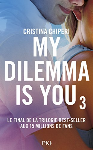 9782266271875: My dilemma is you, Tome 3 :