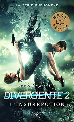 2. Divergente : L'insurrection (2): Veronica Roth