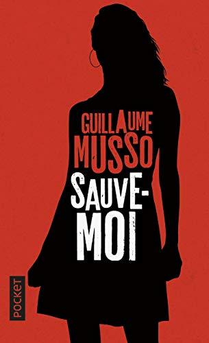 Sauve-moi [Lingua francese]: Musso, Guillaume