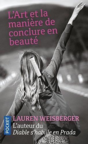 9782266279512: L'art et la manière de conclure en beauté
