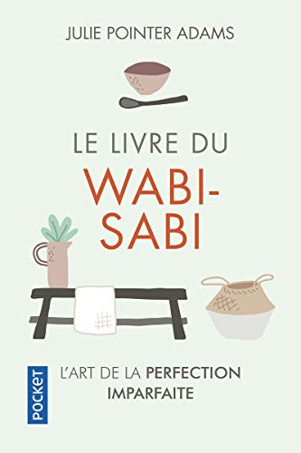 9782266290869: Le livre du wabi-sabi : L'art de la perfection imparfaite (Pocket. Evolution)