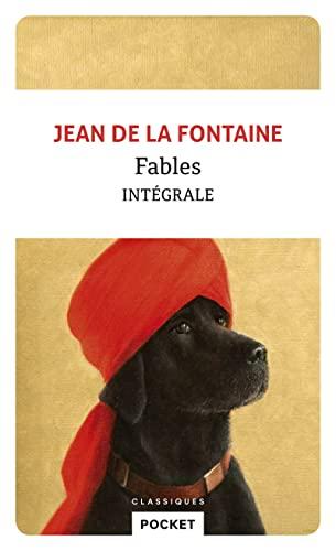 Fables - Intégrale (Pocket classiques) (French Edition): La Fontaine, Jean