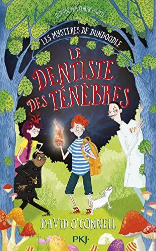 9782266300384: Les mystères de Dundoodle - Tome 2 : Le dentiste des ténèbres (2)
