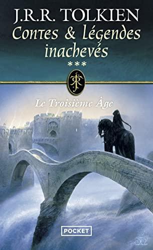 9782266307819: Contes et légendes inachevés, Tome 3 : Le troisième âge