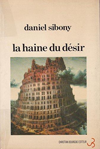 9782267001136: La haine du desir (French Edition)