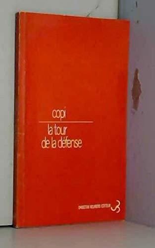 9782267001419: La tour de la defense (French Edition)