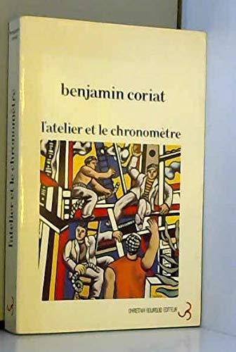 9782267001549: L'Atelier et la chronomètre: Essai sur le taylorisme, le fordisme et la production de masse (Cibles) (French Edition)