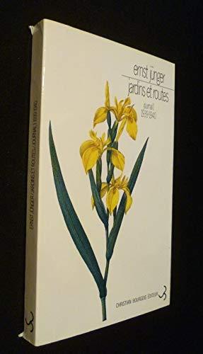 Jardins et routes journal I 1939-1940 (Littérature: Junger Ernst