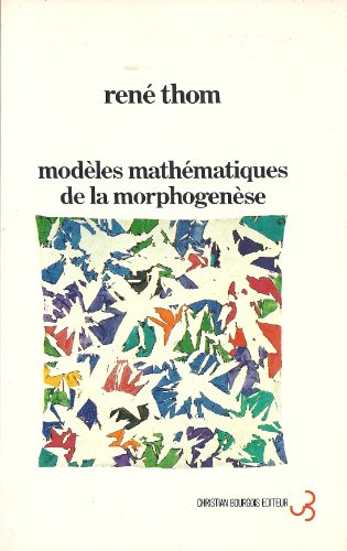 Modeles mathematiques de la morphogenese (French Edition): Thom, Rene?