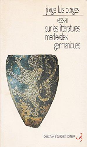 9782267002546: Essai sur les littératures médiévales germaniques