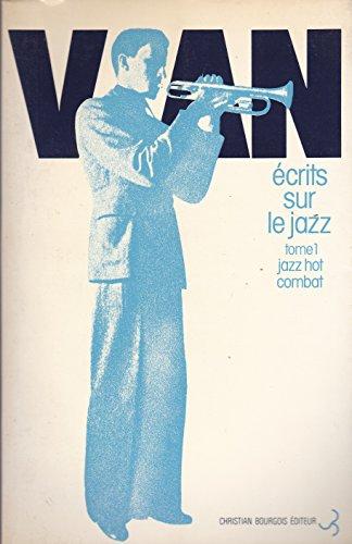 Autres ecrits sur le jazz (French Edition) (2267002701) by Boris Vian