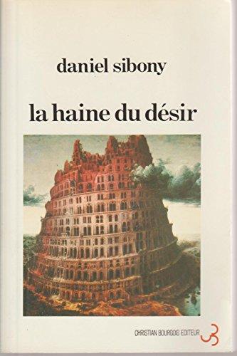 9782267003598: La haine du desir (Bourgois)