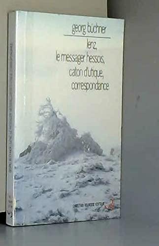 9782267004007: Lenz : le messager hessois, caton d'utique, corresondance