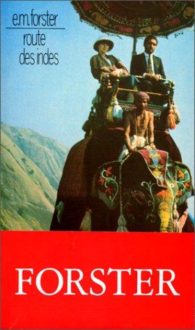 Route des Indes - E. M. Forster