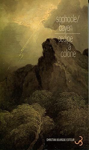 """9782267005189: Oedipe à Colone, précédé et suivi par """"Le Génie du lieu"""""""