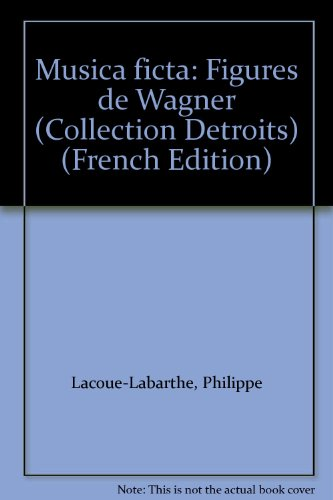 "9782267008630: Musica ficta: Figures de Wagner (Collection ""Détroits"") (French Edition)"