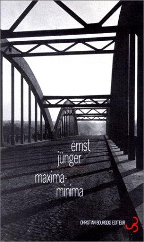 maxima minima (LITTERATURE ETRANGERE) (9782267010190) by JÃœNGER ERNST