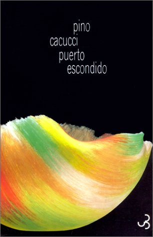 9782267010992: Puerto escondido (Chr.Bourgois)