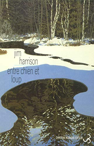 Entre Chien et Loup (226701128X) by Jim Harrison