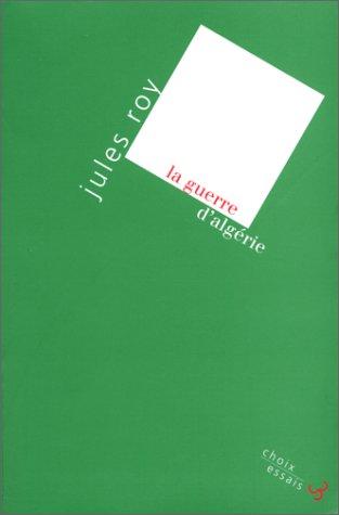 9782267012446: La guerre d'Algérie (Choix, essais) (French Edition)