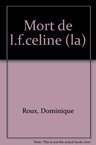9782267012453: Mort de L.-F. Céline