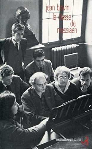 9782267012491: La classe de Messiaen