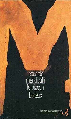 Le pigeon boiteux: Mendicut
