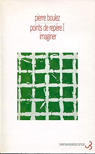 9782267012866: Points de repères : Tome 1, Imaginer (Musique/passé/présent)