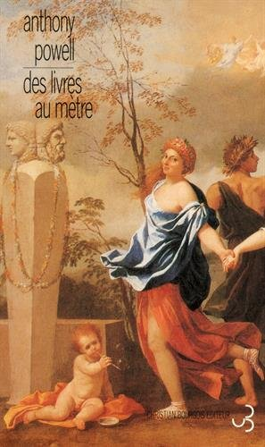 Des livres au metre (French Edition): Anthony Powell