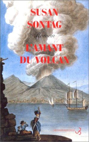 9782267013092: L'AMANT DU VOLCAN