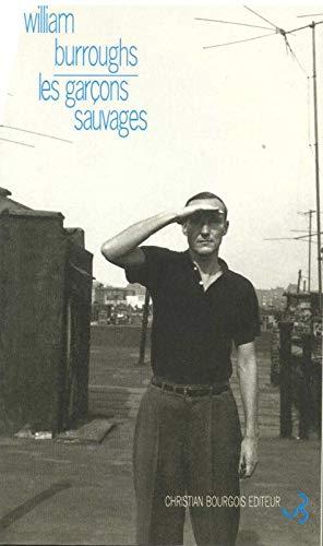 GARCONS SAUVAGES -LES-: BURROUGHS WILLIAM